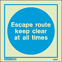 5129C - Jalite Escape Route Keep Clear at all Times Sign