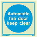 5141C - Jalite Automatic fire door keep clear Sign