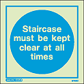 5148C - Jalite Staircase must be kept clear at all times Sign