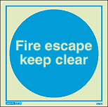5190E - Jalite Fire Escape Keep Clear Sign