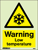 7545D - Jalite Warning Low Temperature Sign