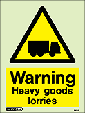 7581D - Jalite Warning Heavy Goods Lorries Signs